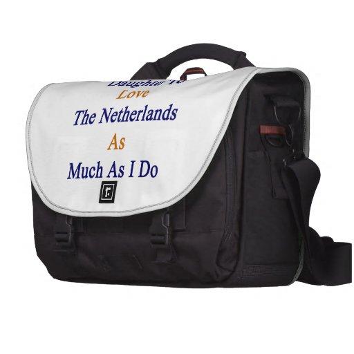 Enseñaré a mi hija a amar los Países Bajos como Bolsas De Portatil