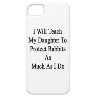 Enseñaré a mi hija a proteger conejos como Muc iPhone 5 Case-Mate Cobertura