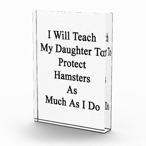 Enseñaré a mi hija a proteger hámsteres como MU