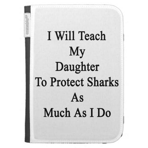 Enseñaré a mi hija a proteger tiburones tanto