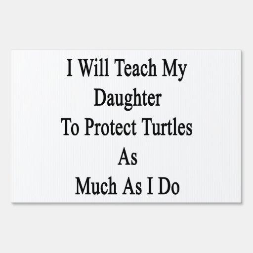 Enseñaré a mi hija a proteger tortugas como Muc
