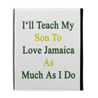 Enseñaré a mi hijo a amar Jamaica tanto como lo ha
