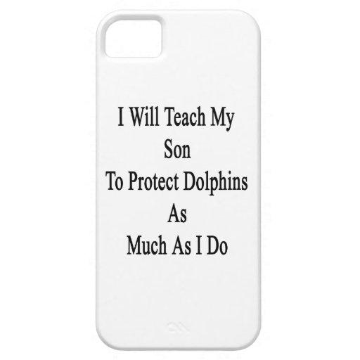 Enseñaré a mi hijo a proteger delfínes tanto como iPhone 5 Case-Mate protectores