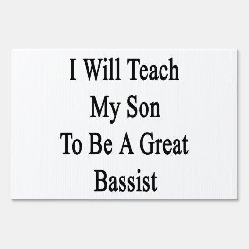 Enseñaré a mi hijo a ser un gran bajista