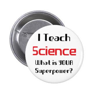 Enseñe a la ciencia pin