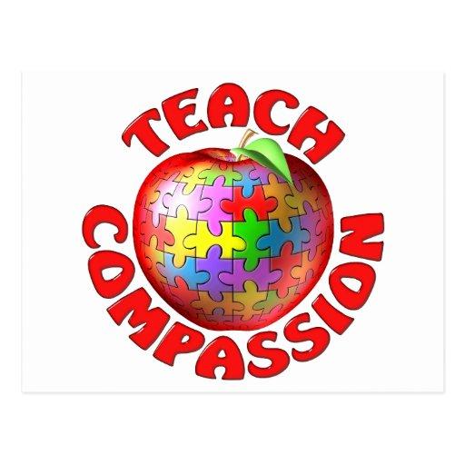 Enseñe a la compasión tarjeta postal