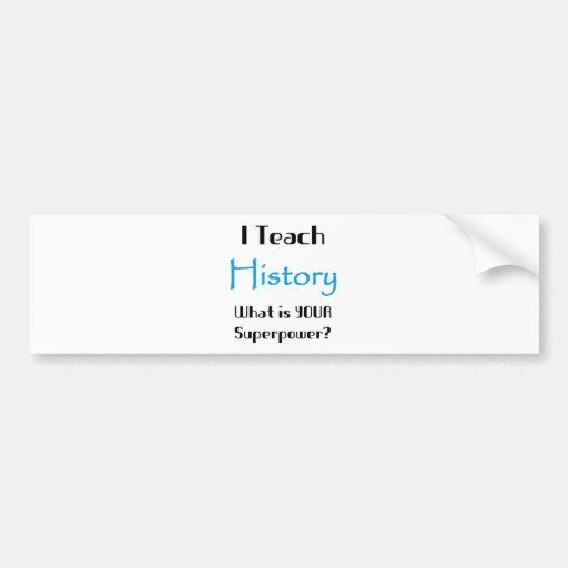 Enseñe a la historia etiqueta de parachoque