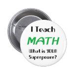 Enseñe a la matemáticas pins