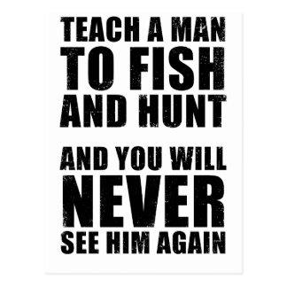Enseñe a un hombre a cazar y a pescar postales