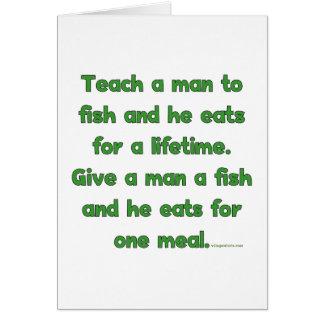 Enseñe a un hombre a pescar tarjeta pequeña