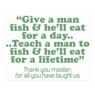 Enseñe a un hombre a pescar postal