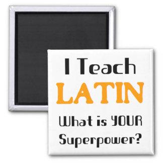 Enseñe al latín imán cuadrado