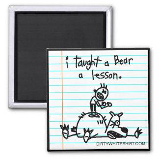 Enseñé un oso a una lección imán cuadrado