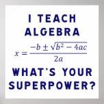 Enseño a álgebra/cuál es su superpotencia