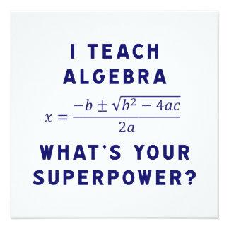 """Enseño a álgebra/cuál es su superpotencia invitación 5.25"""" x 5.25"""""""