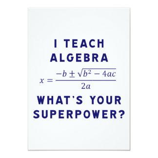 """Enseño a álgebra/cuál es su superpotencia invitación 5"""" x 7"""""""