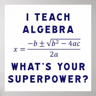 Enseño a álgebra cuál es su superpotencia posters