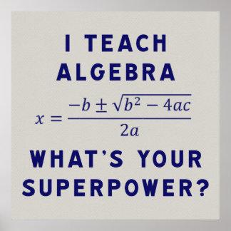 Enseño a álgebra/cuál es su superpotencia póster