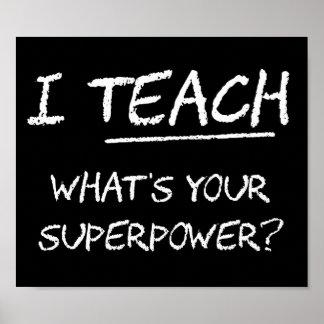 ¿Enseño a cuál es su superpotencia? Posters