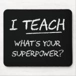 ¿Enseño a cuál es su superpotencia? Alfombrilla De Ratón