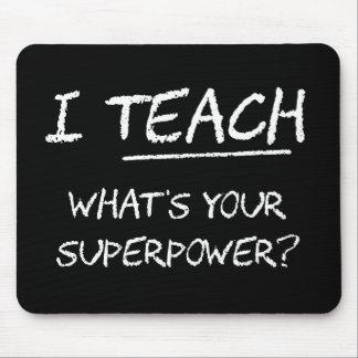 ¿Enseño a cuál es su superpotencia? Tapetes De Ratones