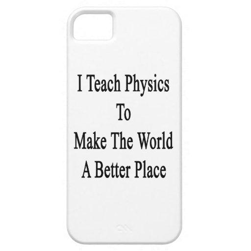 Enseño a la física para hacer el mundo un mejor lu iPhone 5 cárcasas