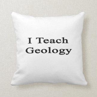 Enseño a la geología cojín