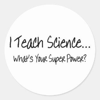 Enseño ciencia a cuál es su superpoder pegatinas redondas