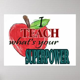 Enseño… cuál es su superpotencia poster