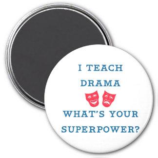 ¿Enseño drama a cuál es su superpotencia? Imán Redondo 7 Cm
