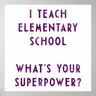 ¿Enseño escuela primaria a cuál es su superpotenci Impresiones