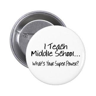 Enseño escuela secundaria a cuál es su superpoder pin redondo 5 cm