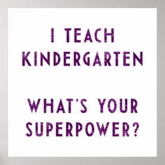 ¿Enseño guardería a cuál es su superpotencia? Póster