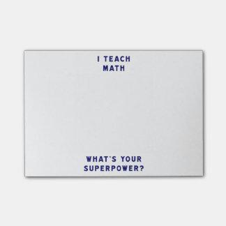 ¿Enseño matemáticas a cuál es su superpotencia? Post-it Nota