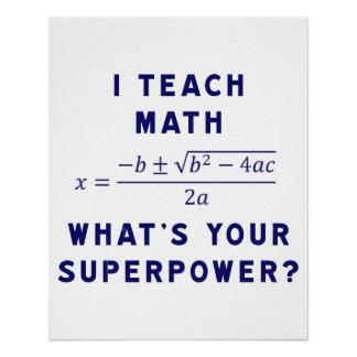 ¿Enseño matemáticas a cuál es su superpotencia?