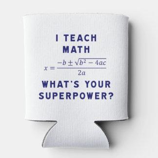 ¿Enseño matemáticas a cuál es su superpotencia? Enfriador De Latas