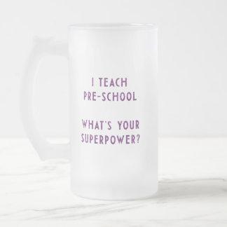 ¿Enseño preescolar a cuál es su superpotencia? Taza De Cristal
