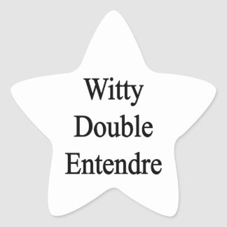 Entendre doble ingenioso pegatina en forma de estrella