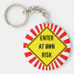 enter at own risk key chain