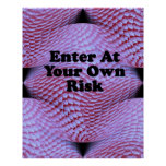 Enter At Your Own Risk Poster