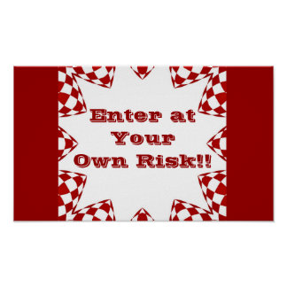 Enter At Your Own Risk Red White Checks Poster