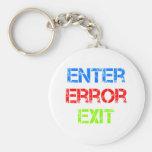 enter error exit key chain