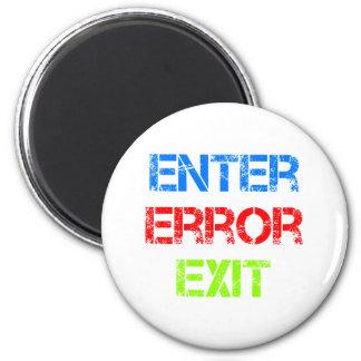 enter error exit magnet