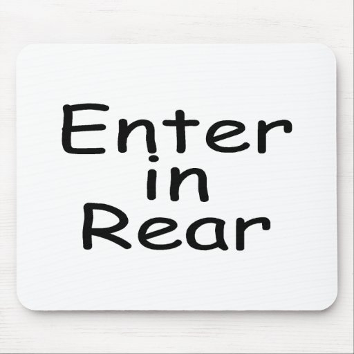 Enter In Rear Mouse Pad