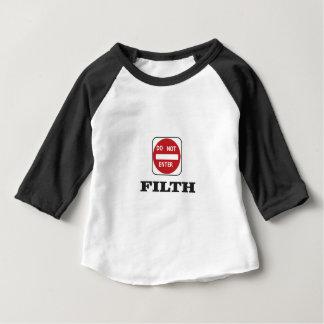 enter not filth baby T-Shirt
