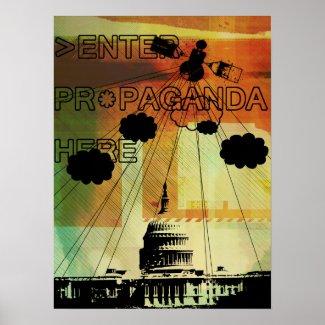 >ENTER PROPAGANDA HERE print
