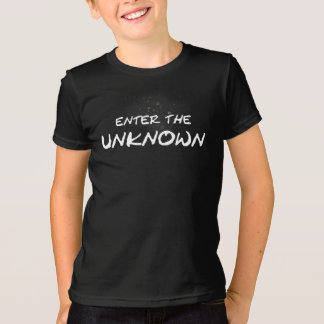 """""""Enter the Unknown"""" T-Shirt"""