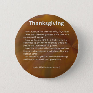 Enter With Thanksgiving & Blessing Psalm 100 Pinback Button