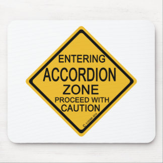 Entering Accordion Zone Mouse Pad