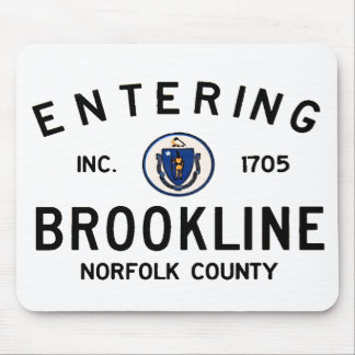 Entering Brookline Mouse Pad